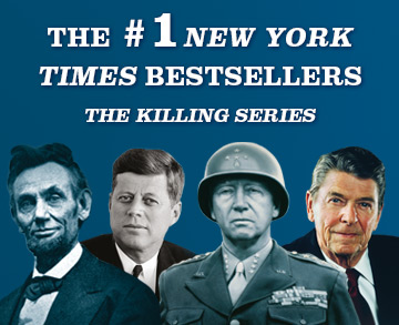 The Killing Series by Bill O'Reilly and Martin Dugard