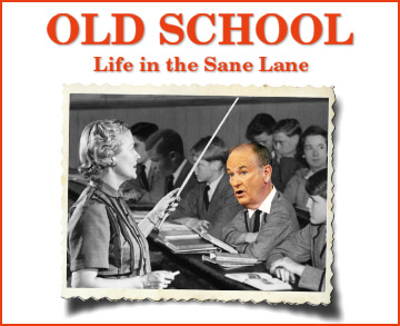 Old School: Life in the Sane Lane by Bill O'Reilly and Martin Dugard